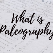 What is Paleography?